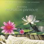 Bhavana Ayurveda Paradise - Healing Music for Yoga and Ayurveda - coriyogashop online www.cori-yoga.de - cori yoga Insel Usedom Yogaschule & Pension Ostseebad Trassenheide